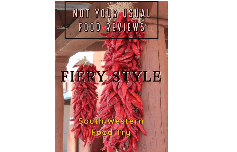 Not Your Usual Food Review: Fiery Style