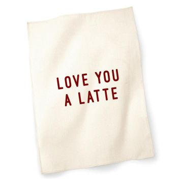 Tea Towel | I Love You a Latte