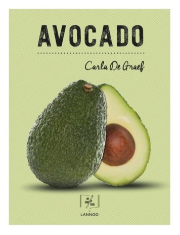 Avocado Kookboek Carla De Graef