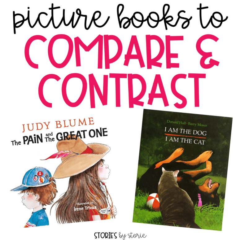 Comparing & Contrasting Two Characters Using Picture Books