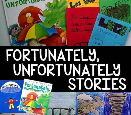 Fortunately, Unfortunately Stories