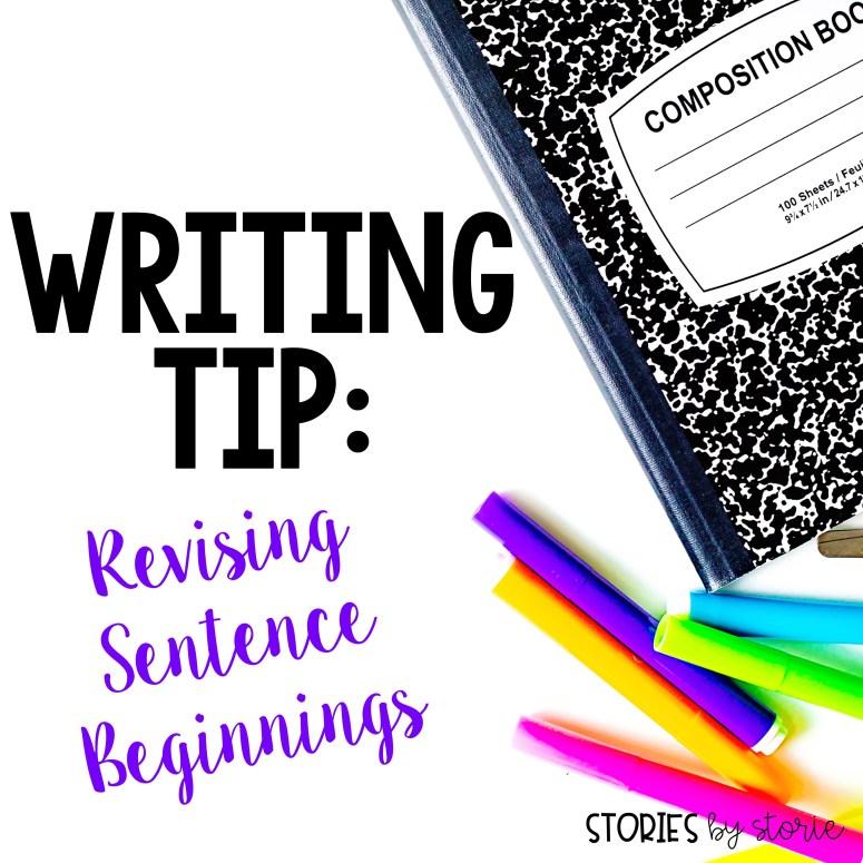 Writing Tip: Revising Sentence Beginnings