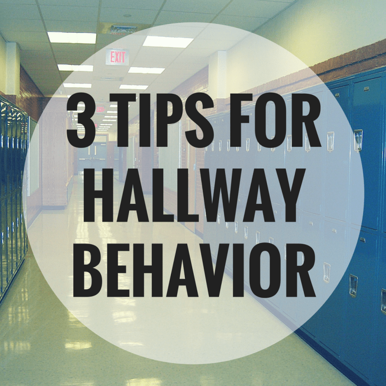3 Tips for Managing Hallway Behavior