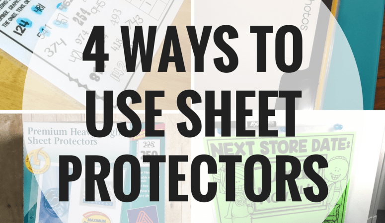 Four Ways to Use Sheet Protectors in the Classroom
