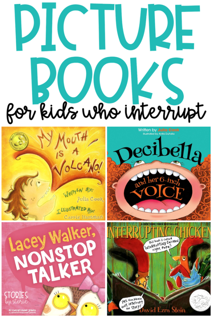 Picture books are a great tool for teaching and reinforcing classroom expectations. These are the books I turn to when students struggle with interrupting.