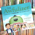 The Awfulizer by Kristin Maher and Robert Dunn