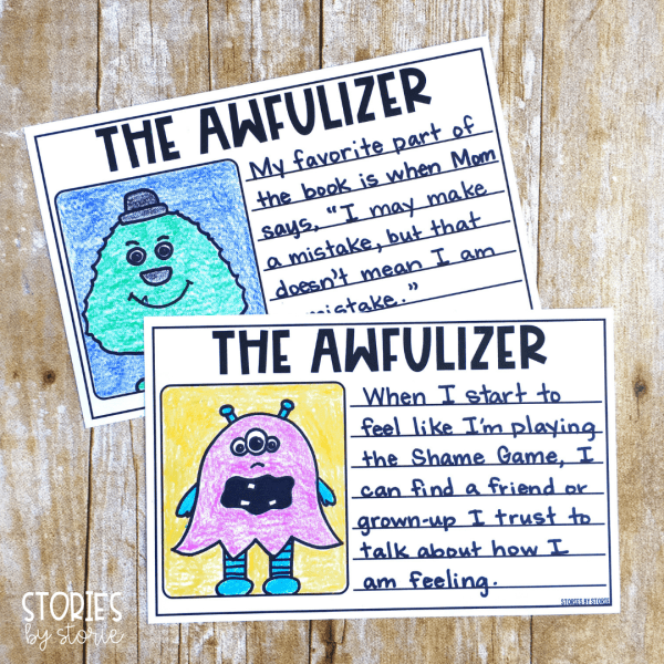 These writing templates can be used to write about the story, share the author's message, or to respond to a discussion question. Students can draw The Awfulizer, or create their own monster.