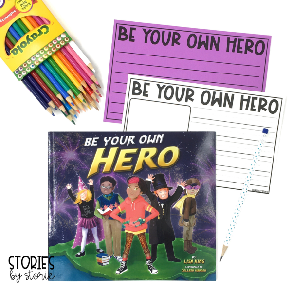 After reading Be Your Own Hero by Lisa King, students can respond to one of the discussion questions, share about what it means to be a hero, or write about a hero in their life.