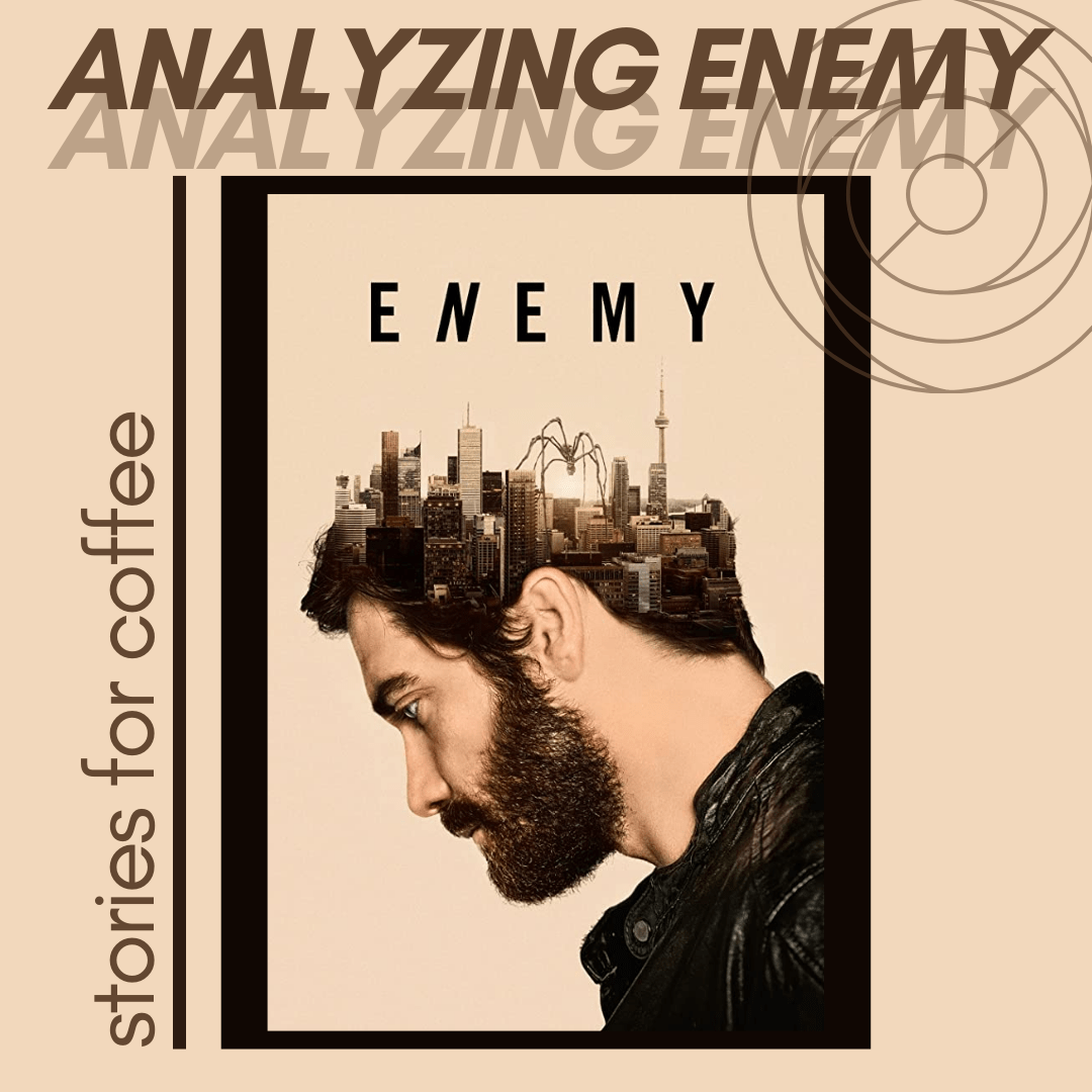 Looking Deeper into the Meaning Behind 'Enemy' (2013)