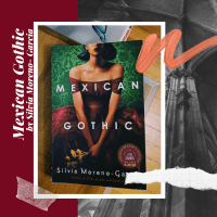 'Mexican Gothic' by Silvia Moreno-Garcia (Book Review)