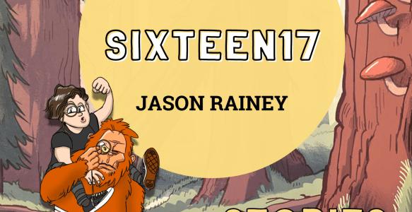 Episode 4: sixteen17 – Jason Rainey