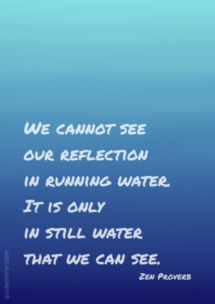 Proverb_Our_reflection_in_water_20141014-674x953