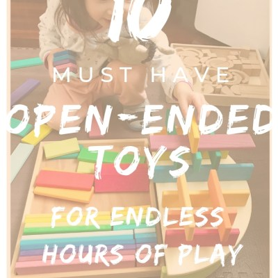 Top 10 Must Have Open-Ended Toys in Our House