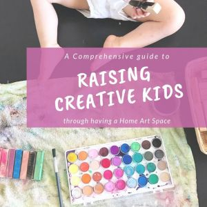 Raising Creative Kids - Home Art Space