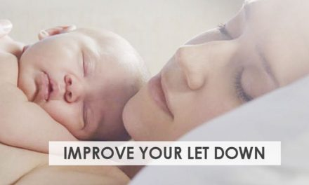 7 Ways to Improve Your Breastfeeding Let Down