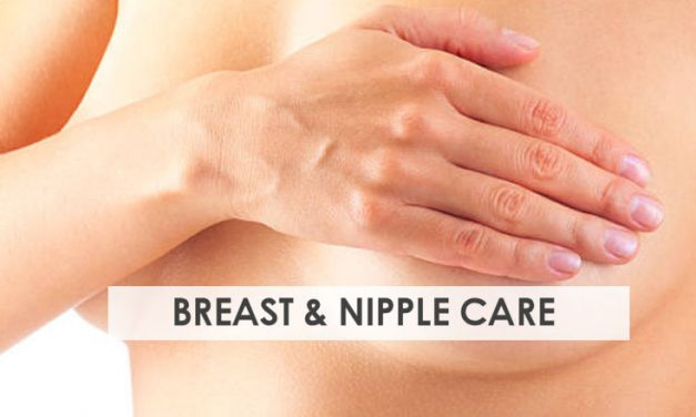 Breast and Nipple Care for Breastfeeding