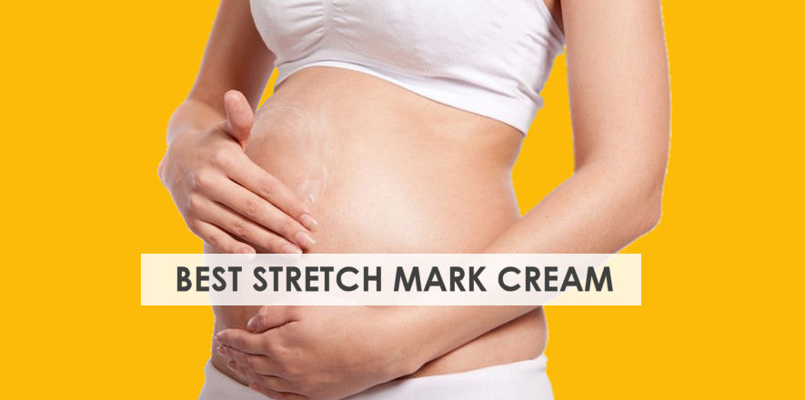 Top 9 Best Stretch Mark Cream During Pregnancy