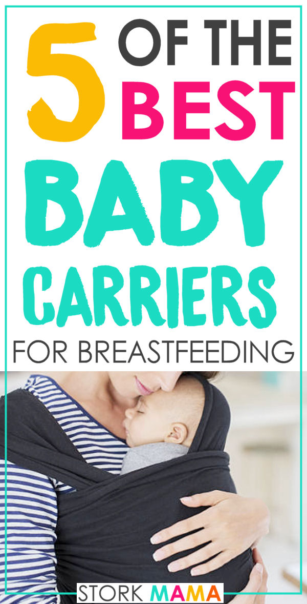 best baby carrier to breastfeed in