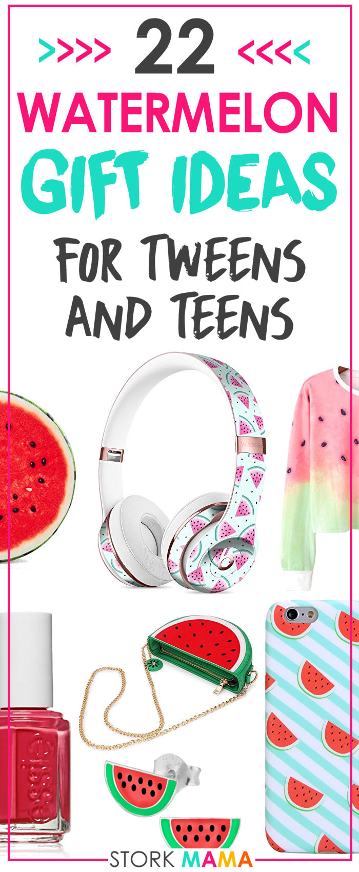 Watermelon Gift Ideas for Tweens and Teens girls