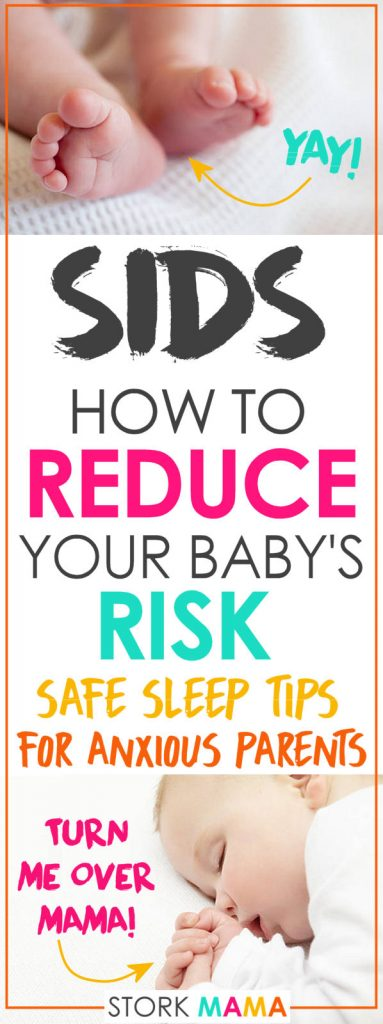 SIDS is a major fear of any new parent. It's the sudden death of a baby from newborn to one year old. Also known as crib death or cot death. The sad truth is you can never prevent SIDS. The good news is there are steps you can take to reduce the risk of SIDS. Check out our safe sleep tips to keep minimize any harm to your precious baby. Plus we've added in tips for co-sleeping and the low down on baby sleep products. How to reduce your baby's risk of SIDS | Stork Mama