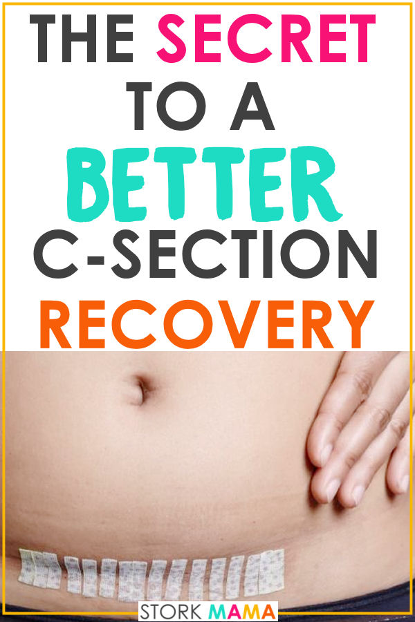Want to know how to recover better from a c-section? These c-section recovery tips are perfect for first time moms to heal better postpartum. Stork Mama