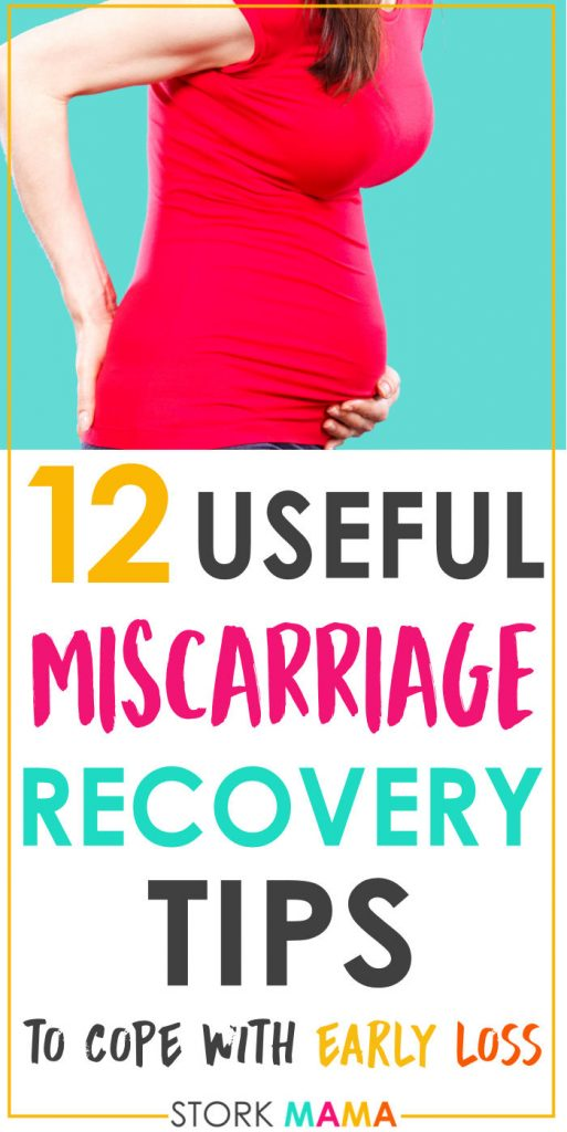 Miscarriage Recovery Tips