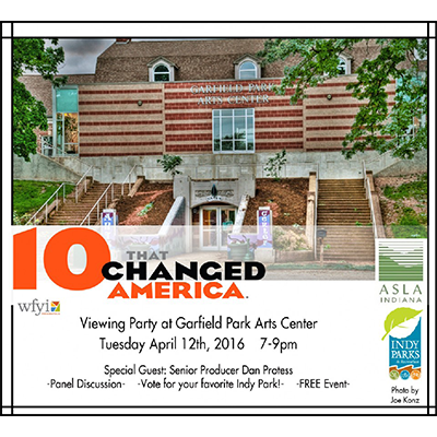 """10 Parks that Changed America"" Viewing Party, Indianapolis"