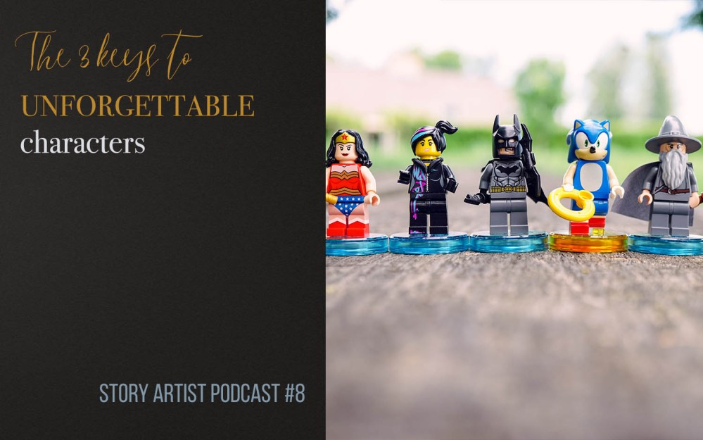 #8 – The 3 keys to unforgettable characters