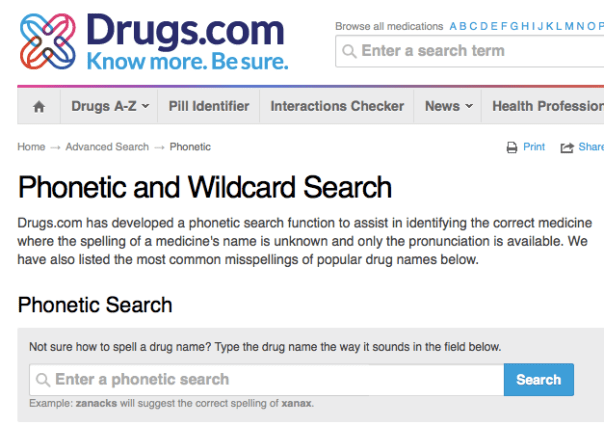 Example of phonetic search.  Pharma products are hard to say and spell.