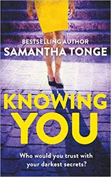 Samantha Tonge, Knowing You, Canelo
