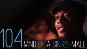 E4 | Mind of a Single Man