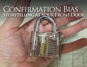 Confirmation Bias: Storytelling at Your front Door