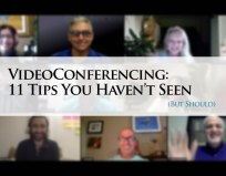 Videoconferencing: 11 Tips You Haven't Seen (But Should)