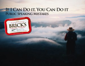 If I Can Do It, You Can Do It Stories: Speaking Mistakes