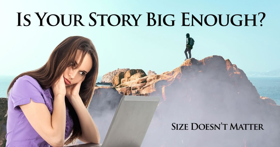 is-your-story-big-enough