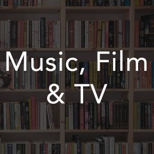 Music, Film and TV