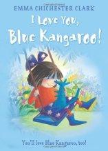 I Love You, Blue Kangaroo - Story Snug