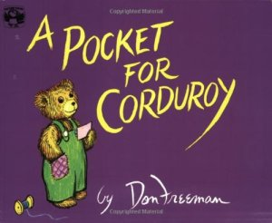 A Pocket for Corduroy  - Story Snug