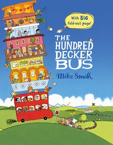 The Hundred Decker Bus by Mike Smith