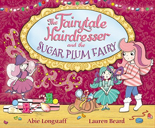 The Fairytale Hairdresser and the Sugar Plum Fairy - Story Snug