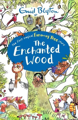 The Enchanted Wood by Enid Blyton and Jan McCafferty
