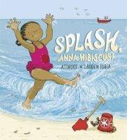Splash, Anna Hibiscus! - Story Snug
