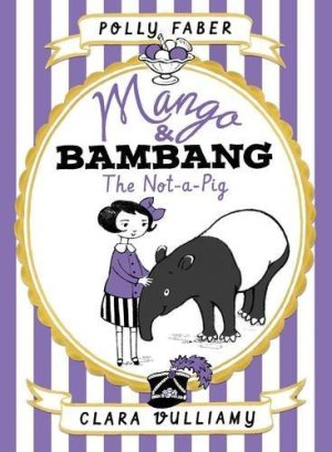 Mango & Bambang: The Not-a-Pig - Story Snug