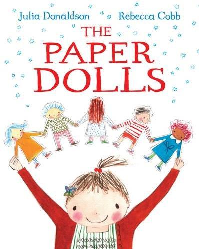 The Paper Dolls - Julia Donaldson & Rebecca Cobb