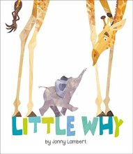 Little Why by Jonny Lamber - Story Snug