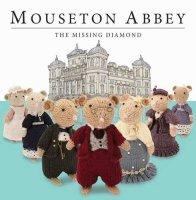 Mouseton Abbey - The Missing Diamond - Story Snug
