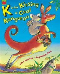 K is for Kissing a Cool Kangaroo - Story Snug