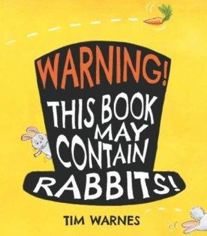 Warning! This Book May Contain Rabbits! - Story Snug