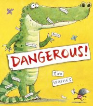 Dangerous! - Story Snug