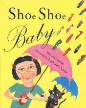 Shoe Shoe Baby - Story Snug